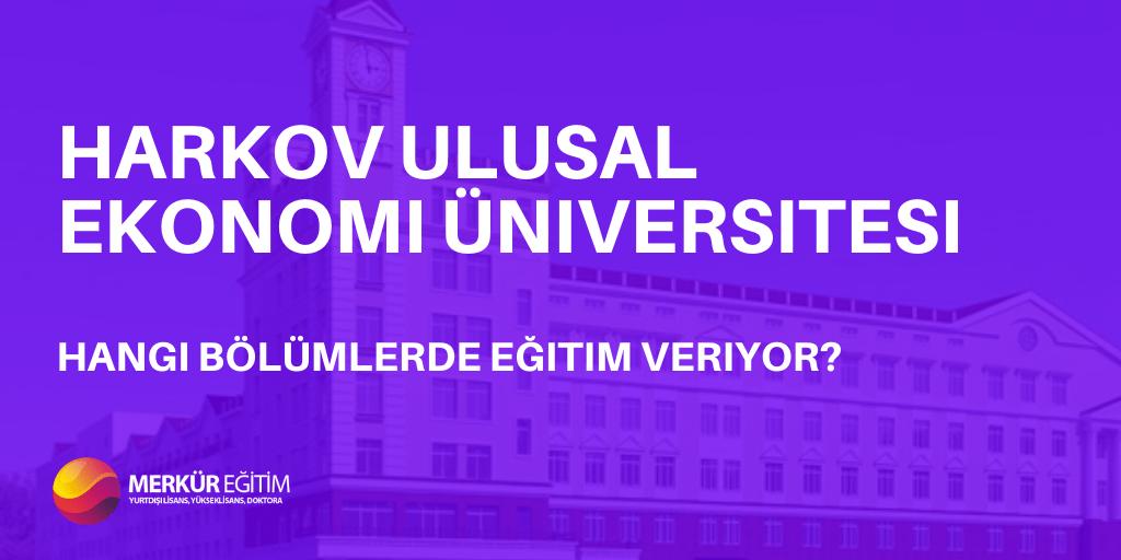 Harkov Ulusal Ekonomi Üniversitesi Hangi Bölümlerde Eğitim Veriyor? 4 – Harkov Ekonomi Üniversitesi Hangi Bölümlerde Eğitim Veriyor