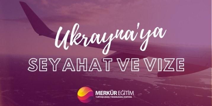 Ukrayna'ya Ulaşım ve Vize 4 – Ukraynaya seyahat ve vize